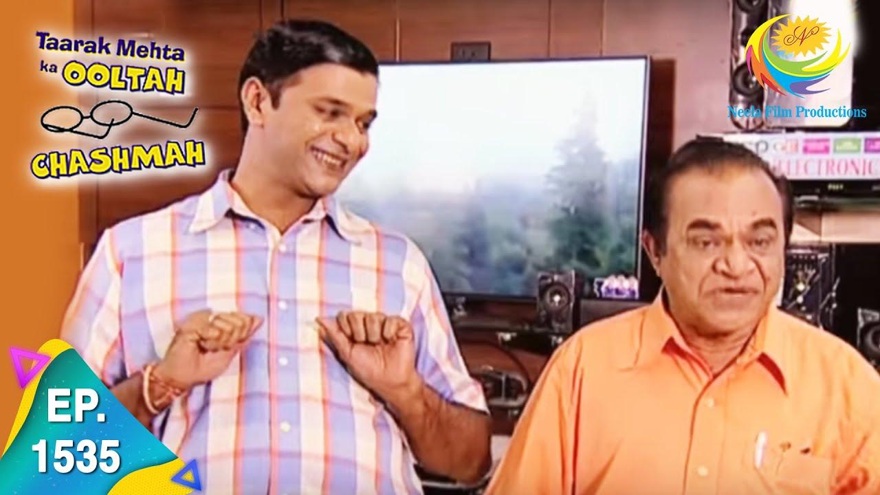 Download Taarak Mehta Ka Ooltah Chashmah - Episode 1535 - Full Episode