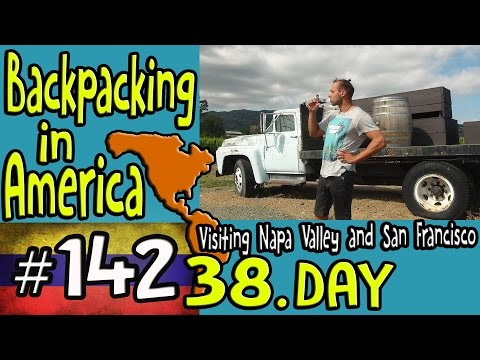 Visiting Napa Valley and San Francisco - Backpacking in America 38. Day