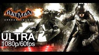 Batman: Arkham Knight Gameplay PC en Ultra [1080p 30 fps]