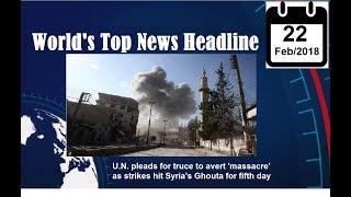 World's Top News Headline on 02/22/2018