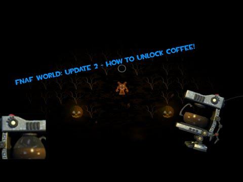 FNaF World - How to Unlock Coffee [UPDATE 2]