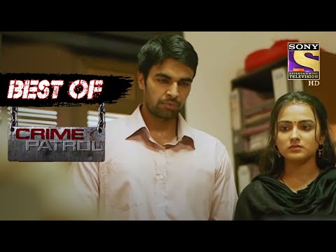 Best Of Crime Patrol - Case 70/17 - Full Episode