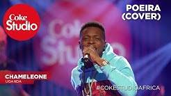 Chameleone: Poeira (Cover) – Coke Studio Africa