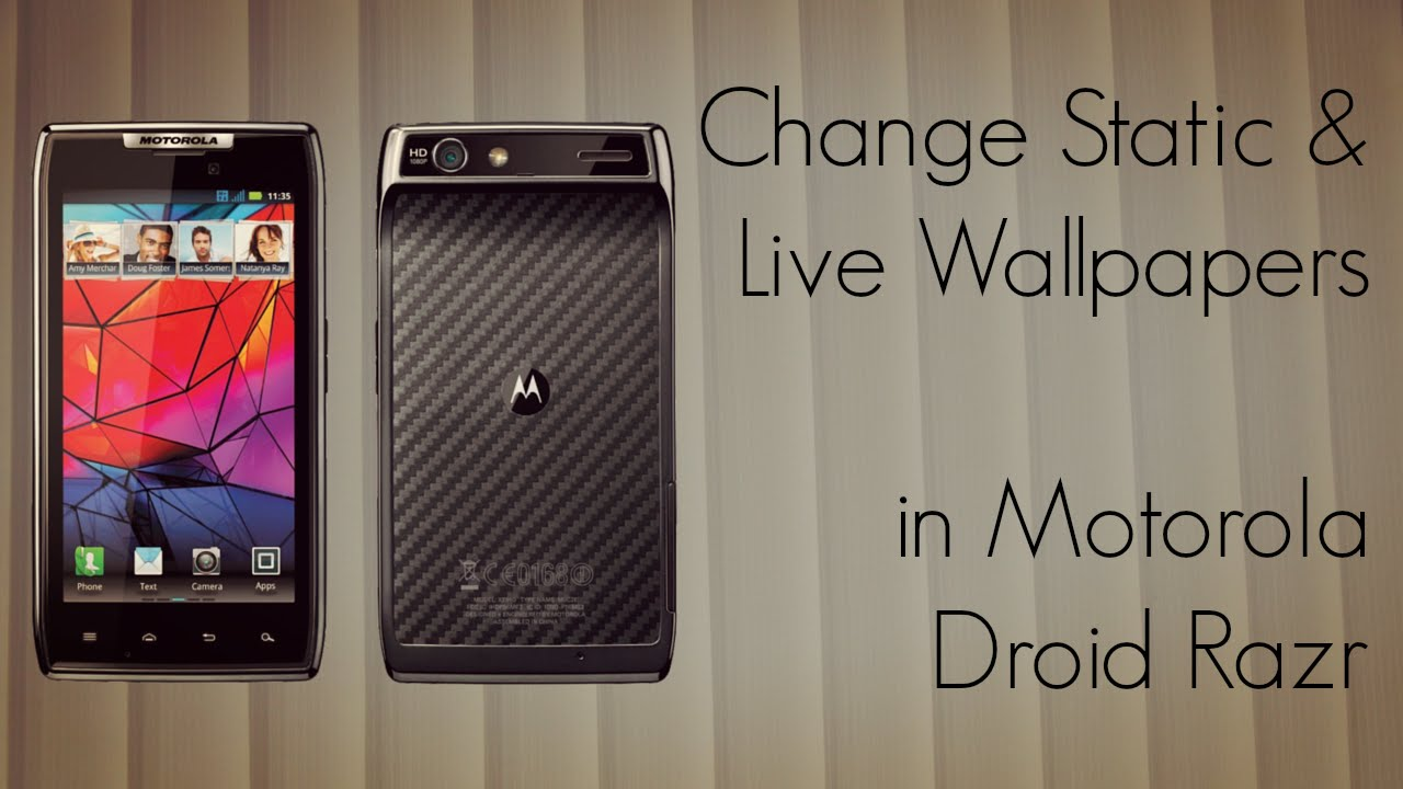 Change static and live wallpapers in motorola droid razr youtube - Droid live wallpaper ...