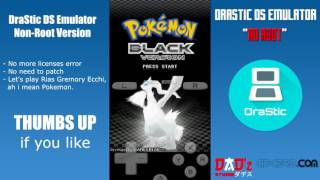 DraStic DS Emulator Apk NO ROOT - No Need to Patch