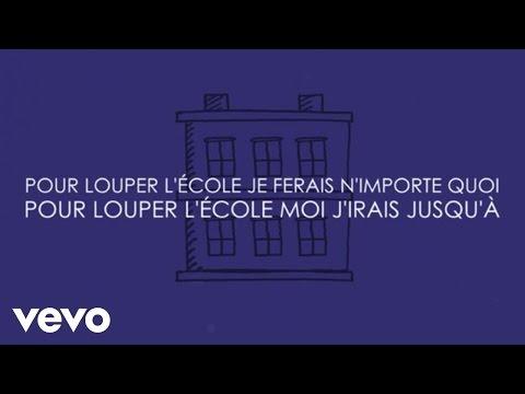 Aldebert - Pour louper l'école [Video Lyrics]
