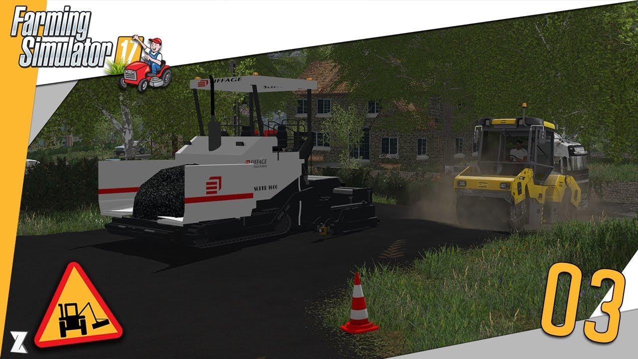 farming simulator 17 entretien communal 3 construction d 39 un d p t 2 4 du bel enrob youtube. Black Bedroom Furniture Sets. Home Design Ideas