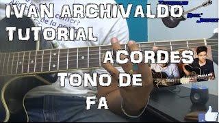 Ivan Archivaldo   Virlan Garcia   Guitarra   Acordes
