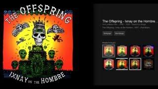 Скачать Offspring Ixnay On The Hombre перевод