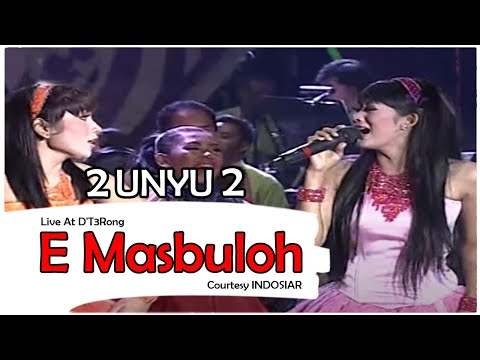 2 UNYU2 [E Masbuloh] Live At D'T3Rong (15-11-2014) Courtesy INDOSIAR
