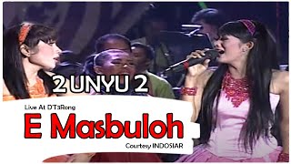 Cover images 2 UNYU2 [E Masbuloh] Live At D'T3Rong (15-11-2014) Courtesy INDOSIAR