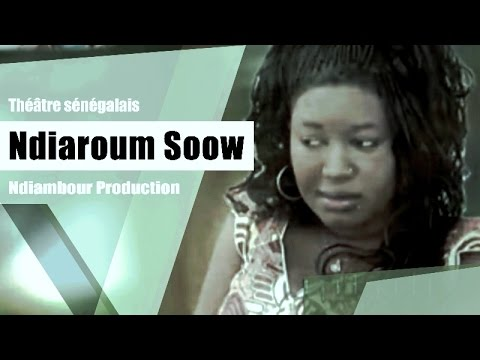 Ndiaroum Sow - Théatre Sénégalais