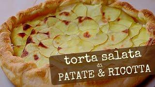 TORTA SALATA DI PATATE E RICOTTA RICETTA FACILE - Potato and Ricotta Cheese Pie Easy Recipe