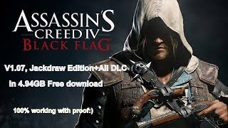 How To Download Assassin S Creed IV Black Flag Jackdaw Edition V1 07 With All DLC In 4 94GB