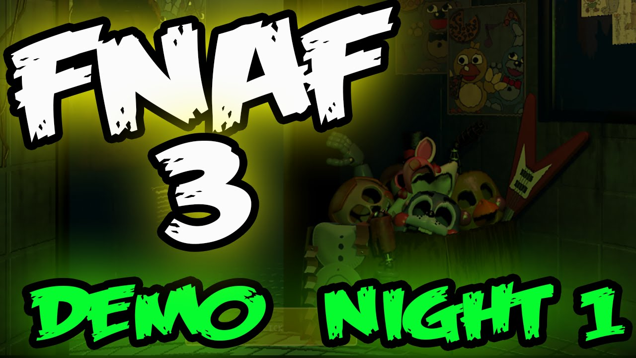 FNAF 3 DEMO NIGHT 1 | REAL GAMEPLAY | Five Nights at Freddy's 3 Demo Night 1
