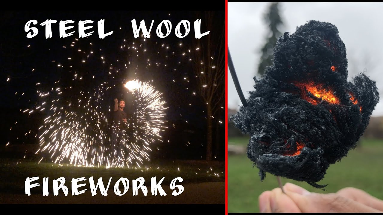 How to Make Fireworks from Steel Wool!!