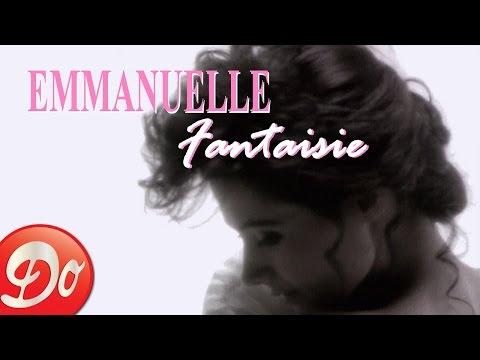 Emmanuelle : Fantaisie (clip 1991)