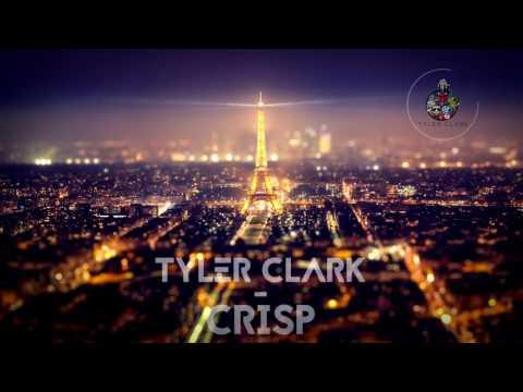 Tyler Clark - CRISP [Future Bass FREE Download]