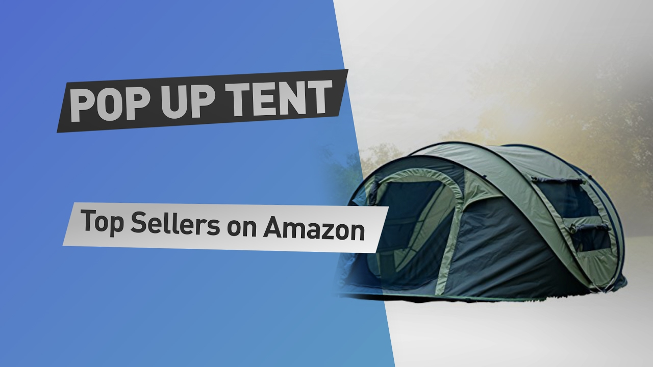 Pop Up Tent Top 12 Sellers on Amazon & Pop Up Tent Top 12 Sellers on Amazon - YouTube