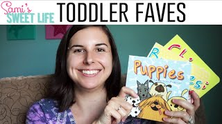 Baby/Toddler Faves @ 16 Months Old | August 2016 | Toys, Books, & Food