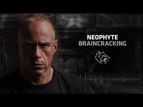 Neophyte - Braincracking