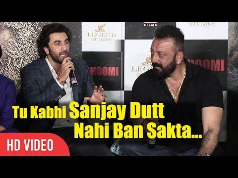 Tu Kabhi Sanjay Dutt Nahi Ban Sakta  ...