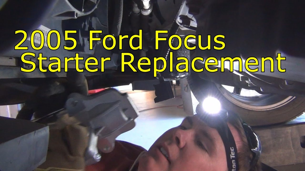 2005 Ford Focus Starter Replacement