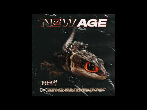 BLEAM - New Age (Official Audio)