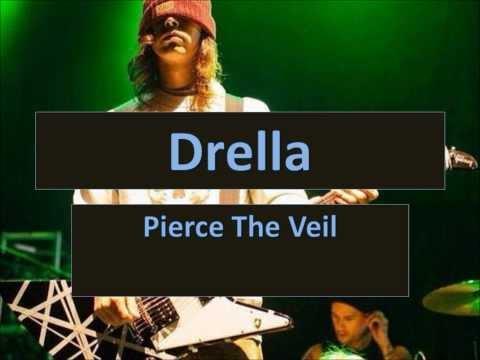 Drella- Pierce The Veil Lyric Video