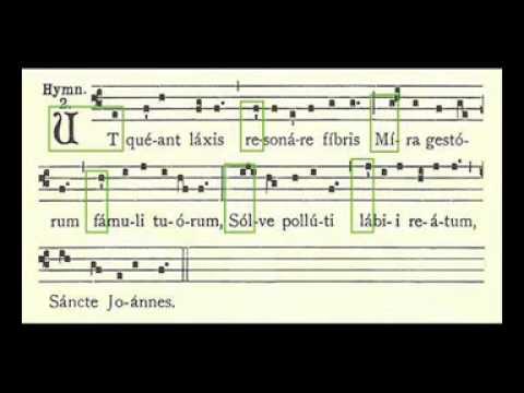 Ut queant laxis. Himno a San Juan Bautista.