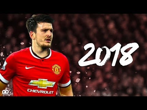 Harry Maguire 2018 - Welcome to Manchester United   Insane Tackles/Defensive Skils/Goals/Assists