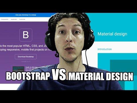 Bootstrap VS Material design - Diseño y Programación Web