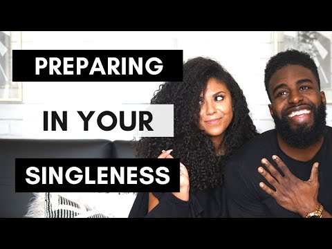 """Singleness Prepares You For Love """"Being Single In 2018"""""""