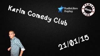 Radio Libre - Karim Comedy Club - 21/01/15