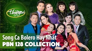 PBN 128 Collection | Song Ca Bolero Hay Nhất