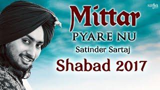 Satinder Sartaaj The Black Prince - New Punjabi Shabad 2017 - Mittar Pyare Nu.mp3