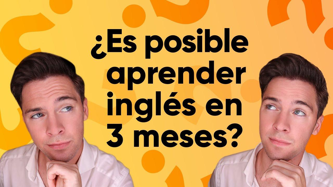 Cómo Aprender Inglés En Solo 3 Meses Desde Tu Casa Sin Tomar Clases Youtube