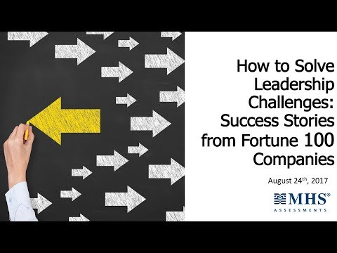 How to Solve Leadership Challenges: Success Stories from Fortune 100 Companies