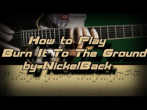 How To Play Nickelback - Burn It To The Ground Как играть, Guitar lesson