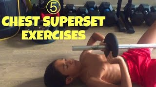 CHEST WORKOUT: 5 GREAT SUPERSET