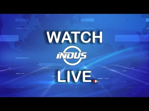 LIVE: INDUS NEWS | Latest International News | Headlines , Bulletins, Special & Exclusive Coverage