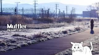 【VCDR-0030】Virtual Cat / Muffler