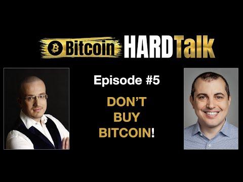 Don't Buy Bitcoin! | Andreas M. Antonopoulos & Simon Dixon | Bitcoin HARDTalk #5