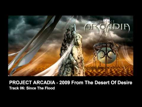 PROJECT ARCADIA - Since The Flood