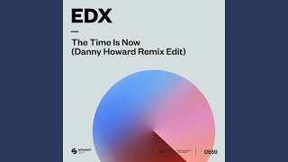 Play The Time Is Now (Danny Howard Remix Edit)