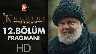 Kuruluş Osman 12. Bölüm Fragmanı