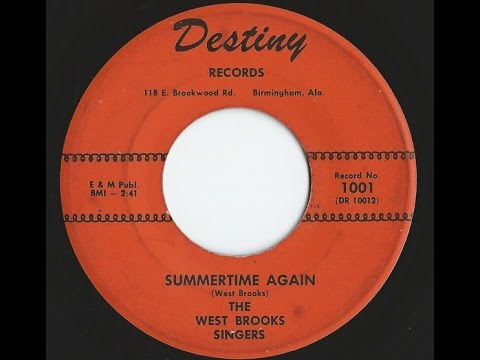 The West Brooks Singers Summertime Again 45 Northern Soul Killer mp3