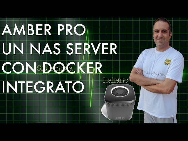 Amber Pro - un Nas/Server con docker integrato