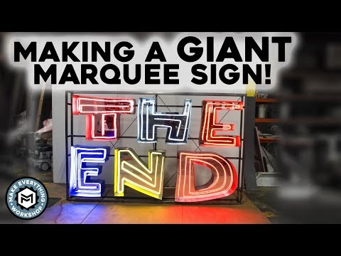 Making a GIANT Marquee Sign   Metal Working