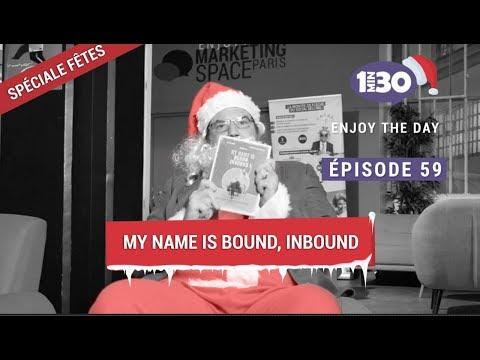 My name is Bound, Inbound - #EnjoyTheDay 059